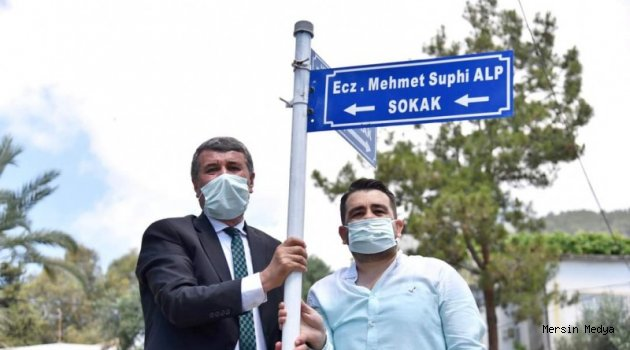 BAŞKAN SUPHİ ALP'İN ADI SOKAĞA VERİLDİ