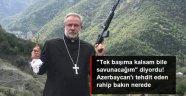 PAPAZ'DA  ERİVAN'A KAÇTI